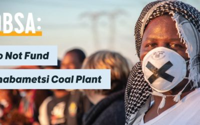 350 Africa is calling on the Development Bank of Southern Africa (DBSA) to publicly commit to not funding Thabametsi coal-fired power station