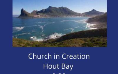 Church in Creation Hout Bay – 16 November 2019